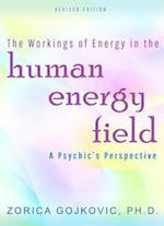 Workings of Energy in the Human Energy Field