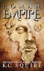 ROMAN EMPIRE The Final Days of Marcus Aurelius: The Eternal City Series af K.C. Squire