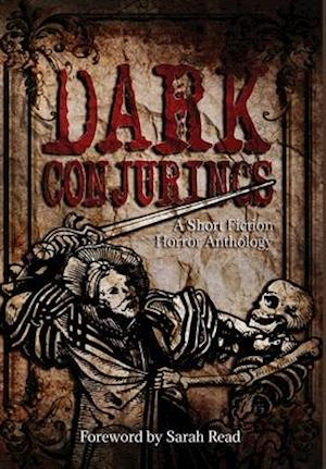 Dark Conjurings (Hardcover Library Edition)