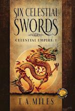 Six Celestial Swords: Dryth Chronicles Epic Fantasy