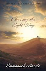 Choosing the Right Way: Revised Edition