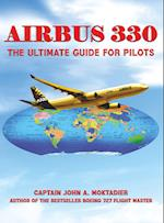 Airbus 330: The Ultimate Guide for Pilots