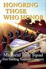 Honoring Those Who Honor