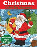 Christmas Color by Number for Kids: Christmas Number Coloring Book