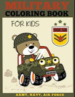 Military Coloring Book for Kids: Army, Navy, Air Force Coloring Book for Boys and Girls
