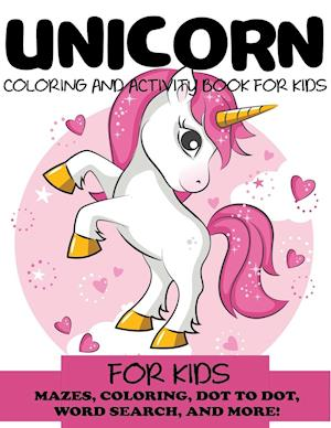 Unicorn Coloring and Activity Book for Kids