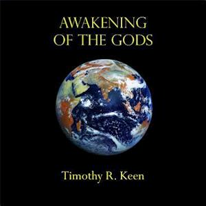 Awakening of the Gods af Timothy Ray Keen