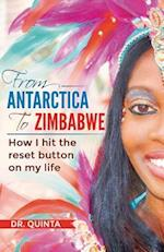 From Antarctica to Zimbabwe: How I hit the reset button on my life af Dr. Quinta