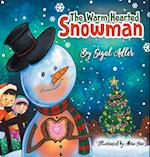 The Warm-Hearted Snowman