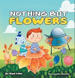 Nothing But Flowers: Christmas (holiday) stories for kids