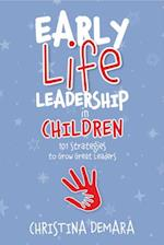 Early Life Leadership in Children (Early Life Leadership)