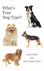 What's Your Dog Type?