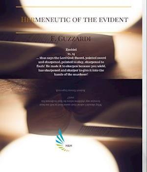 Hermeneutic of the Evident af F. Guzzardi