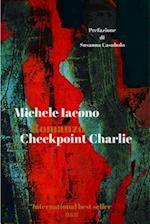 Checkpoint Charlie af Michele Iacono