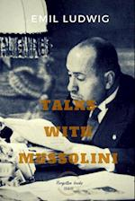 Talks with Mussolini: Unusual Conversations