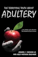 The Terrifying Truth about Adultery