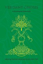 Verdant Gnosis: Cultivating the Green Path, Volume 1