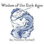 Wisdom of the Dark Ages af Ava Valentina Rockwell