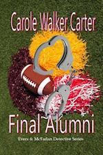 Final Alumni (Evers McFarlan Detective Series)