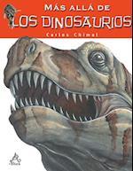 Más allá de los dinosaurios/ Farther than the Dinosaurs