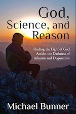 God, Science and Reason