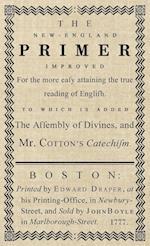 The New-England Primer : The Original 1777 Edition