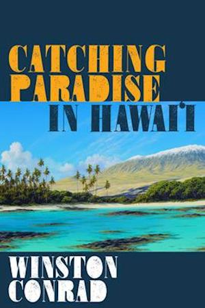 Catching Paradise in Hawaiai