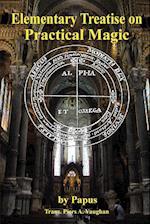 Elementary Treatise on Practical Magic