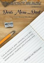 Dear Mom and Dad