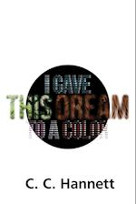 I Gave This Dream to a Color