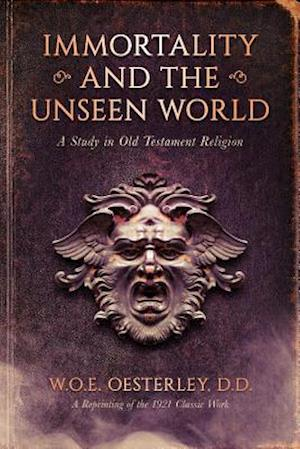 Immortality and the Unseen World
