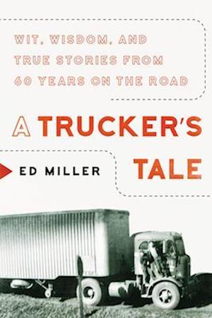 A Trucker's Tale