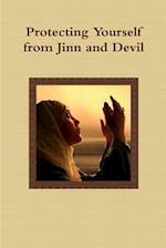 Protecting Yourself from Jinn and Devil