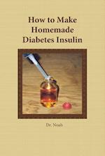 How to Make Homemade Diabetes Insulin