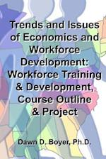 Trends and Issues of Economics and Workforce Development