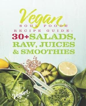 Vegan Soul Food Recipe Guide