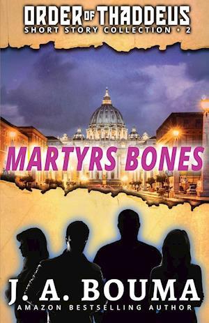 Martyrs Bones
