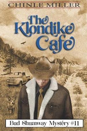 The Klondike Cafe