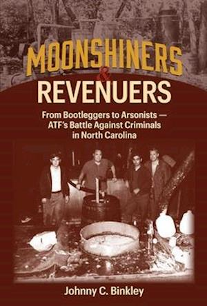 Moonshiners & Revenuers