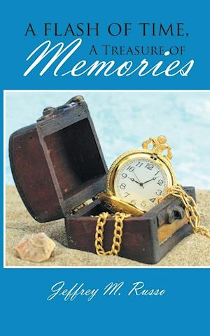 A Flash of Time, a Treasure of Memories