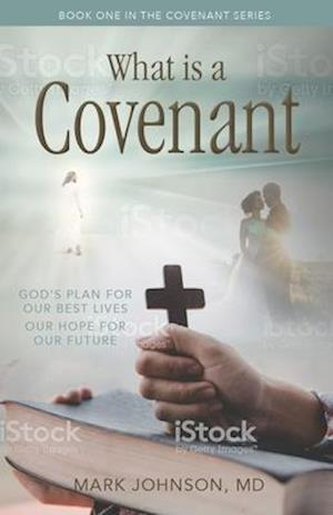 What Is a Covenant Relationship?
