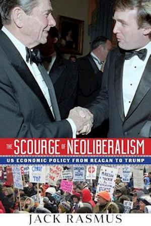The Scourge of Neoliberalism