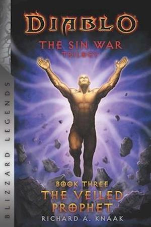 Diablo: The Sin War Book Three: The Veiled Prophet