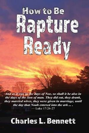 How to Be Rapture Ready