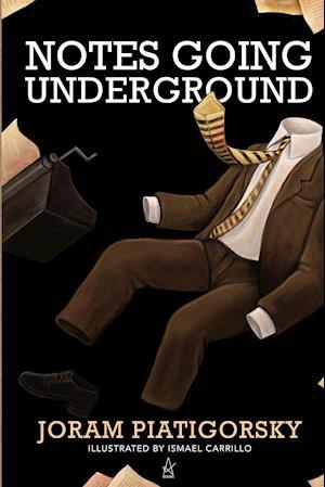 Notes Going Underground