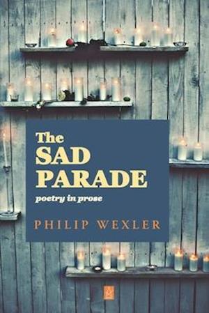 The Sad Parade