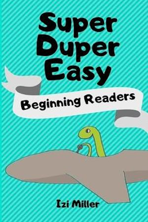 Super Duper Easy Beginning Readers