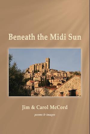 Beneath the Midi Sun