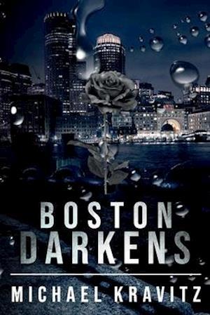 Boston Darkens