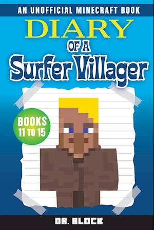 Diary of a Surfer Villager, Books 11-15
